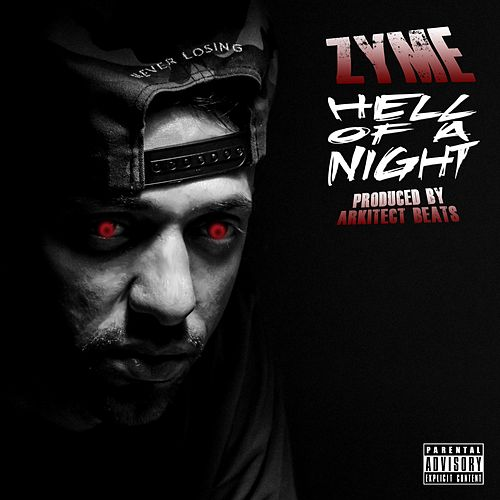 Hell of a Night by Zyme