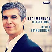 Rachmaninov Piano Sonatas 1 & 2 by Rustem Hayroudinoff