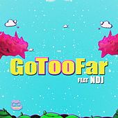 Go Too Far (feat. Ndj) by Holiday