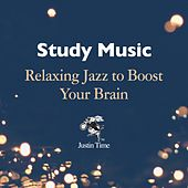 Study Music: Relaxing Jazz to Boost Your Brain by Various Artists