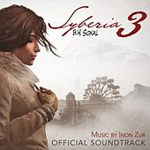 Syberia 3 (Original Game Soundtrack) by Inon Zur