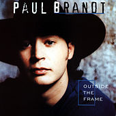 Outside The Frame by Paul Brandt