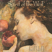 Faithlift by Spirit of the West
