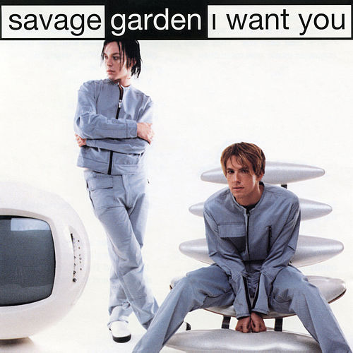 """Savage Garden: """"I Want You - EP"""""""