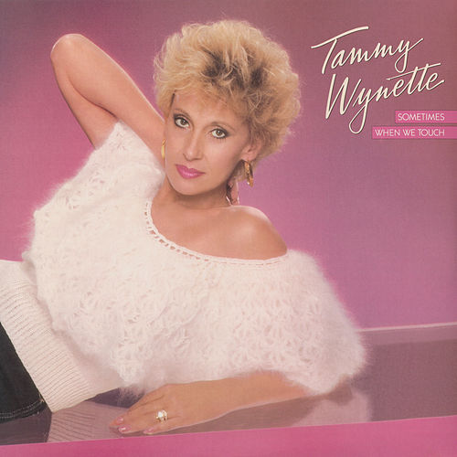 Sometimes When We Touch by Tammy Wynette