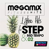 Megamix Fitness Latino Hits for Step and Mid Tempo 02 (25 Tracks Non-Stop Mixed Compilation for Fitness & Workout) by Various Artists
