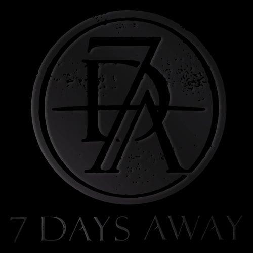 7 Days Away by 7 Days Away