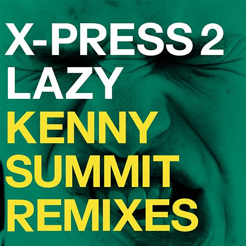 Lazy (feat. David Byrne) (Remixes) by X-Press 2