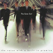 The Voice With a Built in Promise by Siren Six