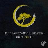 Makes Zen'se by Interactive Noise