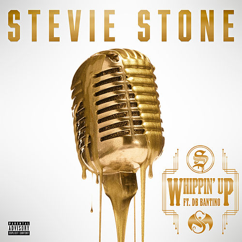 Whippin' Up by Stevie Stone