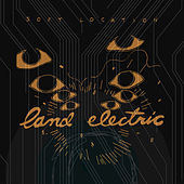 Land Electric by Soft Location