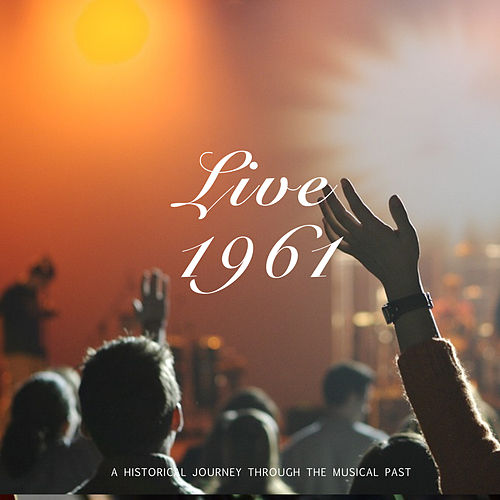 Live 1961 by Judy Garland