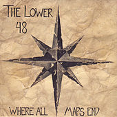 Where All Maps End by The Lower 48