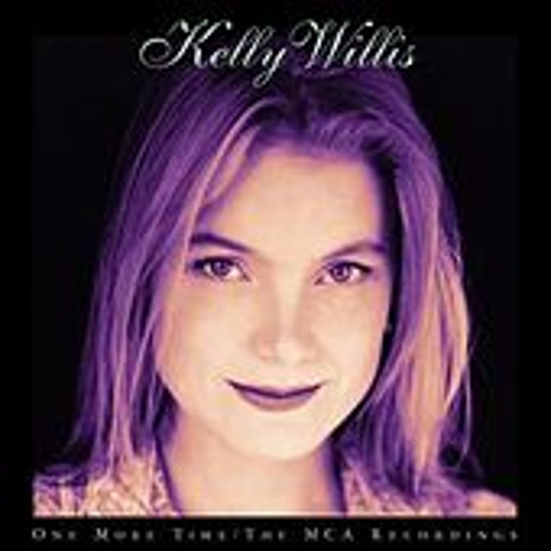 Play & Download One More Time: The MCA Recordings by Kelly Willis | Napster