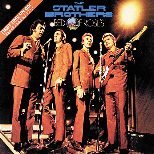 Play & Download Bed Of Roses by The Statler Brothers | Napster