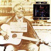 Keep On Smilin' by Wet Willie