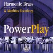 Campra, Handel, Strauss, Dubois, Peeters & Dupré: Powerplay by Harmonic Brass