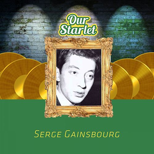 Our Starlet de Serge Gainsbourg