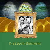 Our Starlet von The Louvin Brothers