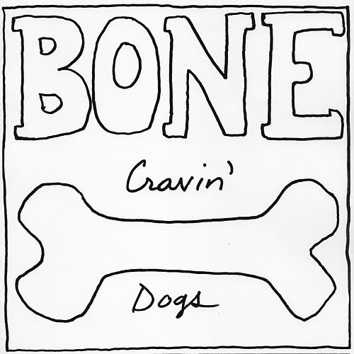 Bone by Cravin' Dogs