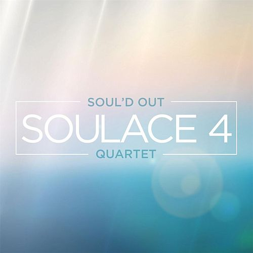 Soulace 4 by Soul'd Out Quartet