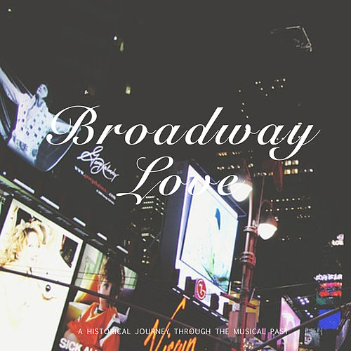 Broadway Love by Judy Garland