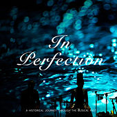 In Perfection by Judy Garland