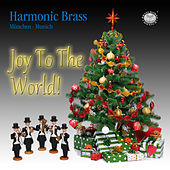 Rutter, Reger, Bach & Handel: Joy to the World by Harmonic Brass