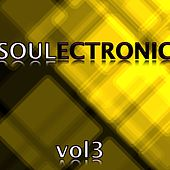 Soulectronic, Vol. 3 by Various Artists