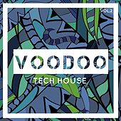 Voodoo Tech House, Vol. 2 by Various Artists