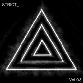 STRICT_, Vol. 8 by Various Artists