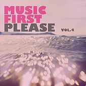 Music First Please, Vol. 4 by Various Artists