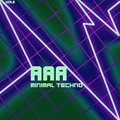 AAA Minimal Techno, Vol. 2 by Various Artists