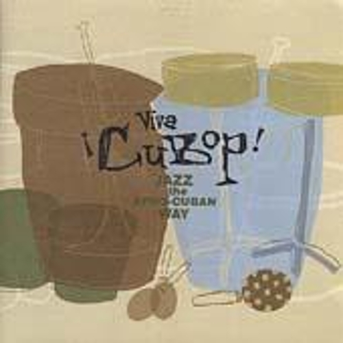 Play & Download Viva Cubop!: Jazz The Afro-Cuban Way by Various Artists | Napster