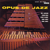 Play & Download Opus de Jazz by Milt Jackson | Napster