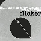 Flicker by Paul Thomas