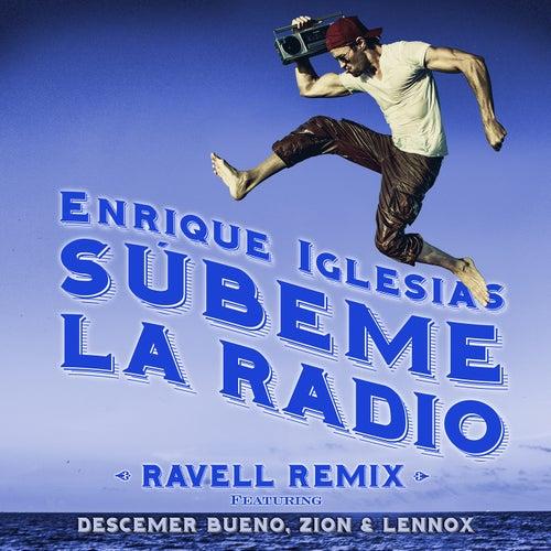 SUBEME LA RADIO (Ravell Remix) de Enrique Iglesias