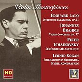Violin Masterpieces: Leonid Kogan Plays Lalo, Brahms & Tchaikovsky (Remastered 2017) by Leonid Kogan