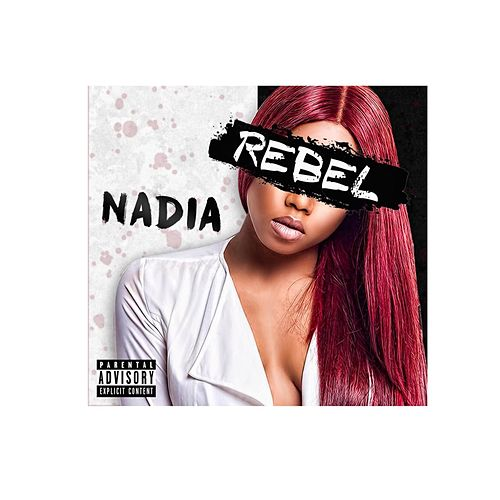 Rebel by Nadia