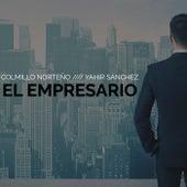 El Empresario (feat. Yahir Sanchez) by Colmillo Norteno