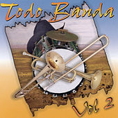 Play & Download Todo Banda Vol. 2 by Various Artists | Napster