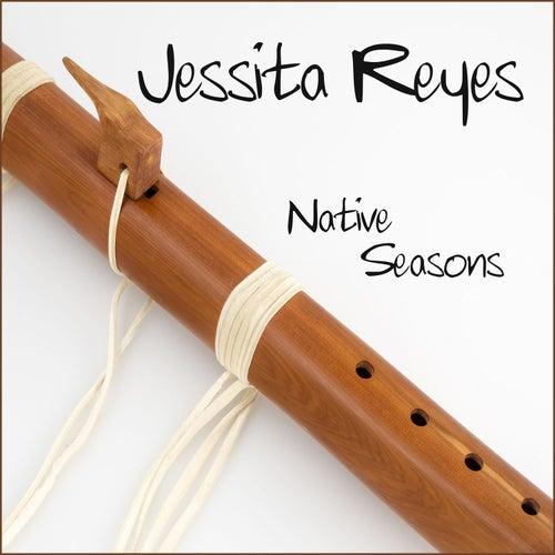 Native Seasons by Jessita Reyes