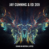 Sound in Motion / Lifted by Jay Cunning