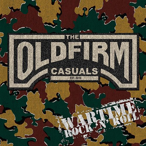 Wartime Rock 'n' roll by The Old Firm Casuals
