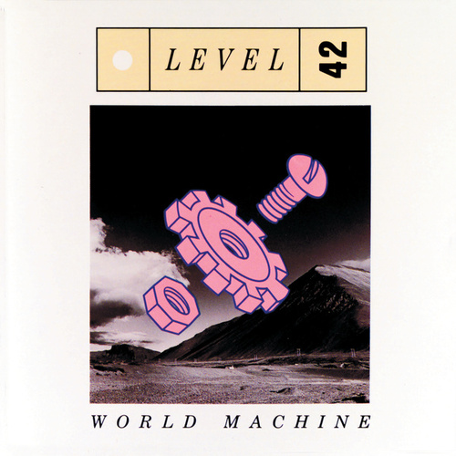 Play & Download World Machine by Level 42 | Napster