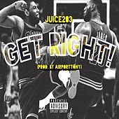 Get Right! by Juice