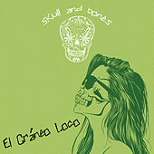 El Craneo Loco by Various Artists
