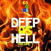 Deep As Hell, Vol. 1 by Various Artists