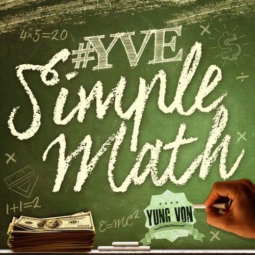 Simple Math by Yung Von